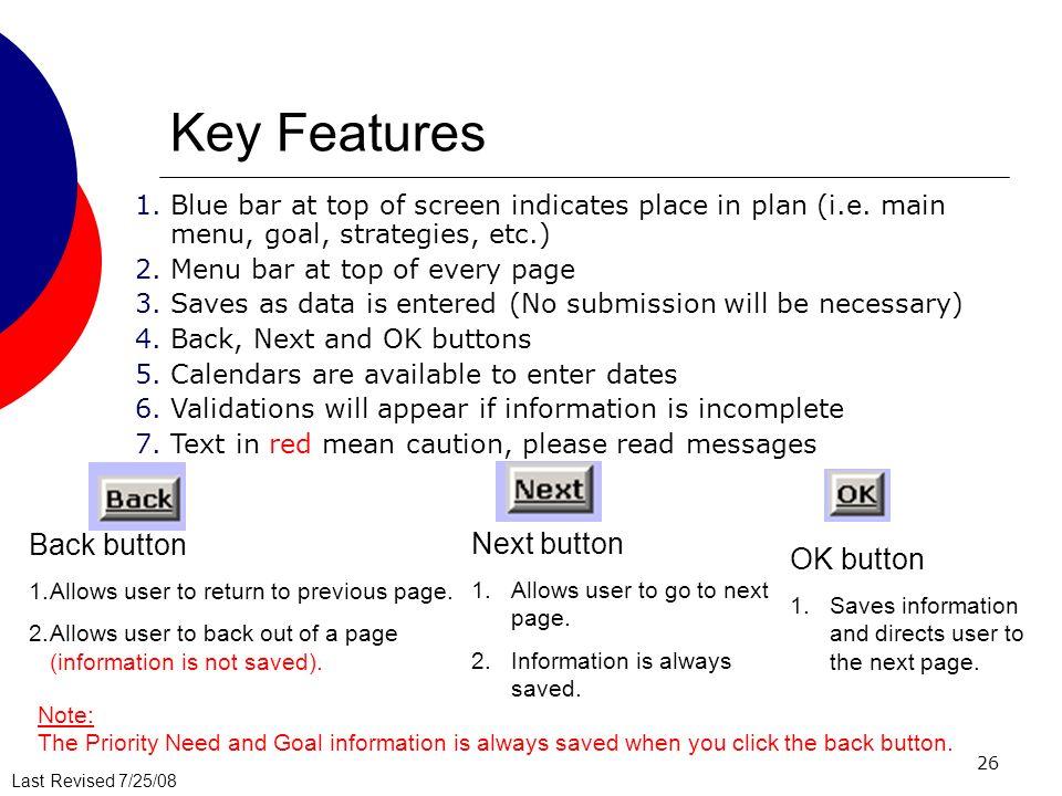 Key Features Back button Next button OK button