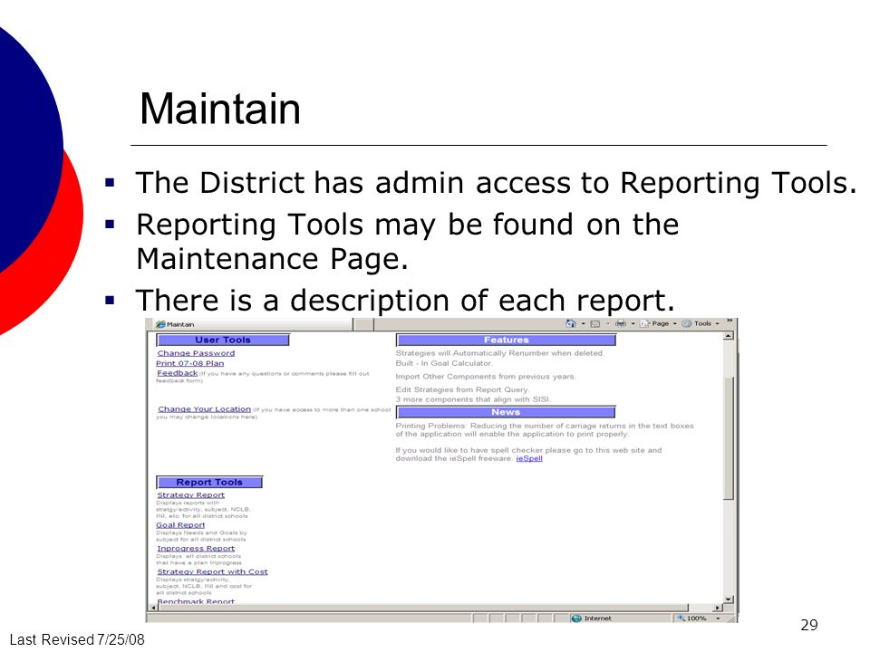 Maintain The District has admin access to Reporting Tools.