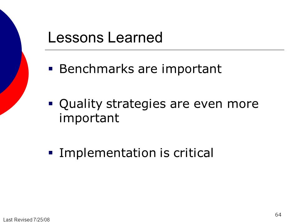 Lessons Learned Benchmarks are important