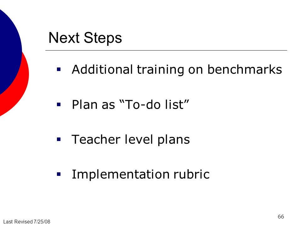 Next Steps Additional training on benchmarks Plan as To-do list