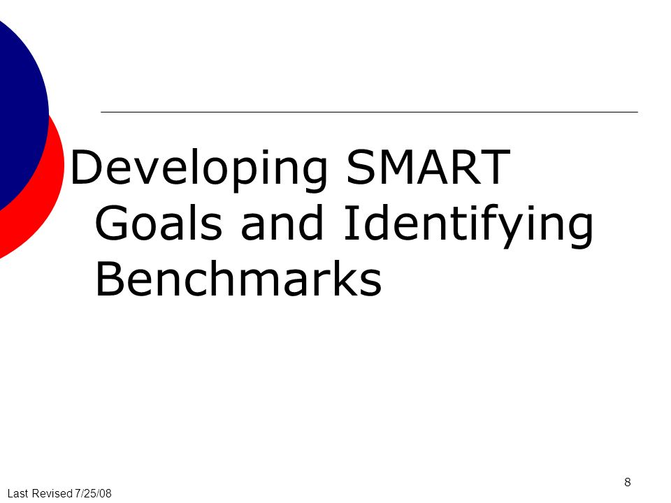 Developing SMART Goals and Identifying Benchmarks
