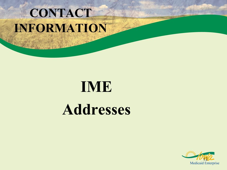 CONTACT INFORMATION IME Addresses