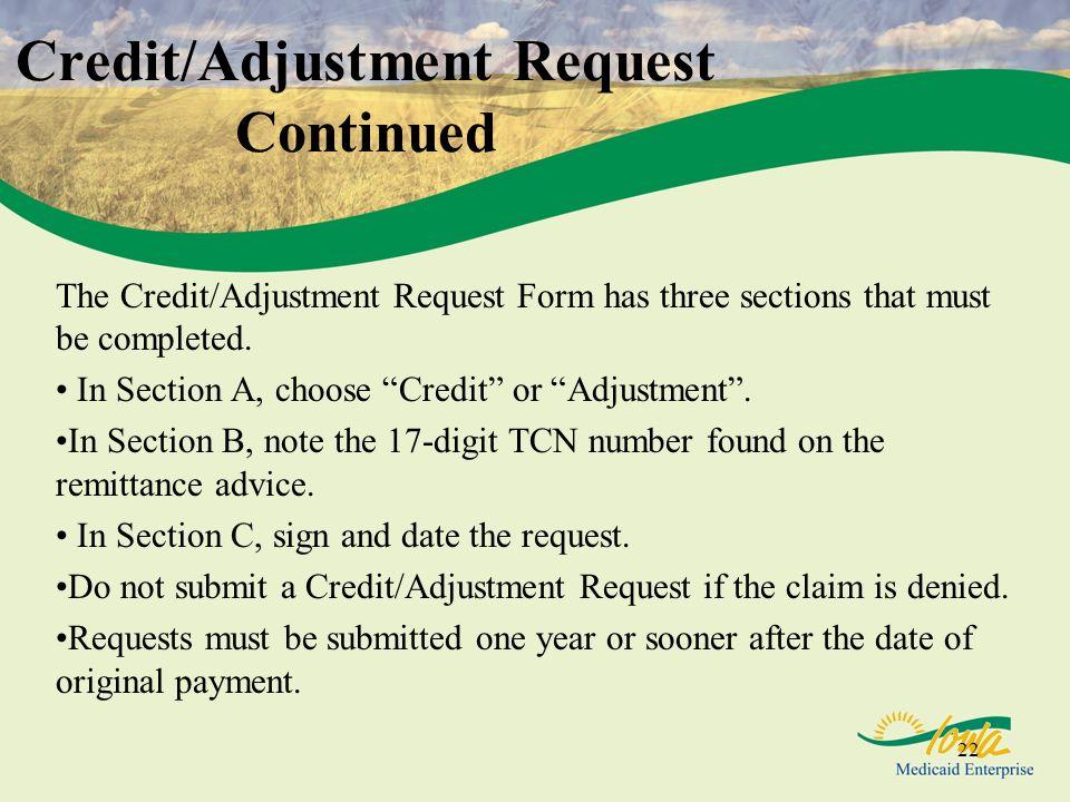Credit/Adjustment Request Continued