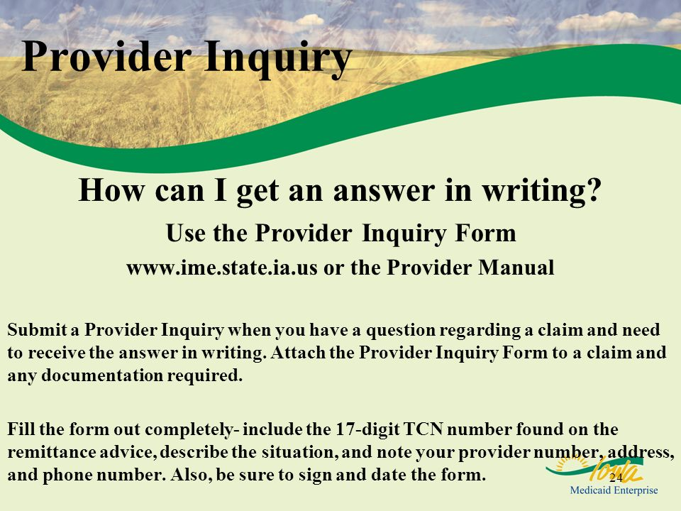Provider Inquiry How can I get an answer in writing