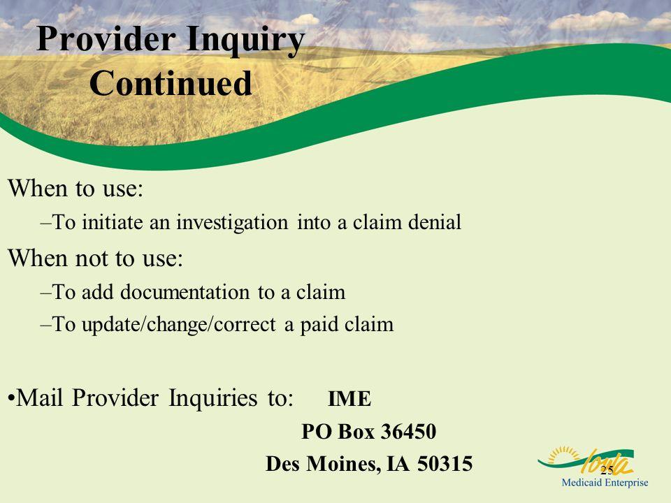 Provider Inquiry Continued