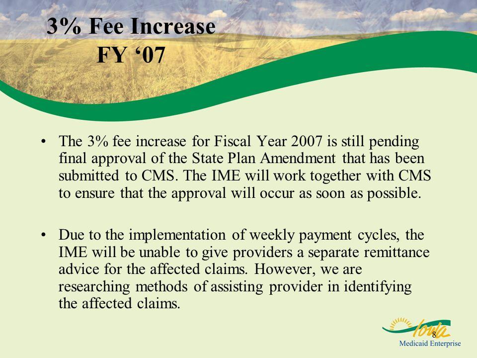 3% Fee Increase FY '07