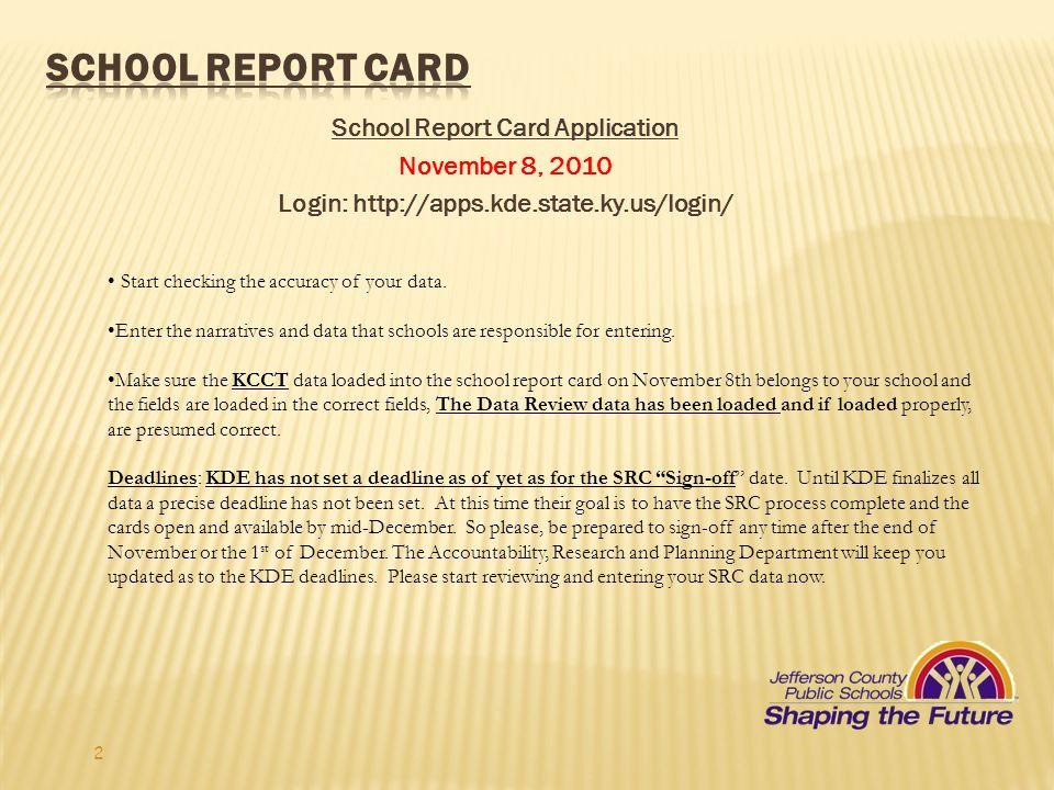 School Report Card School Report Card Application November 8, 2010