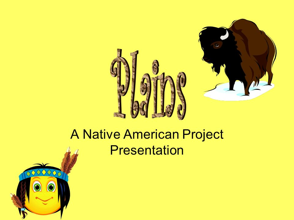 A Native American Project Presentation