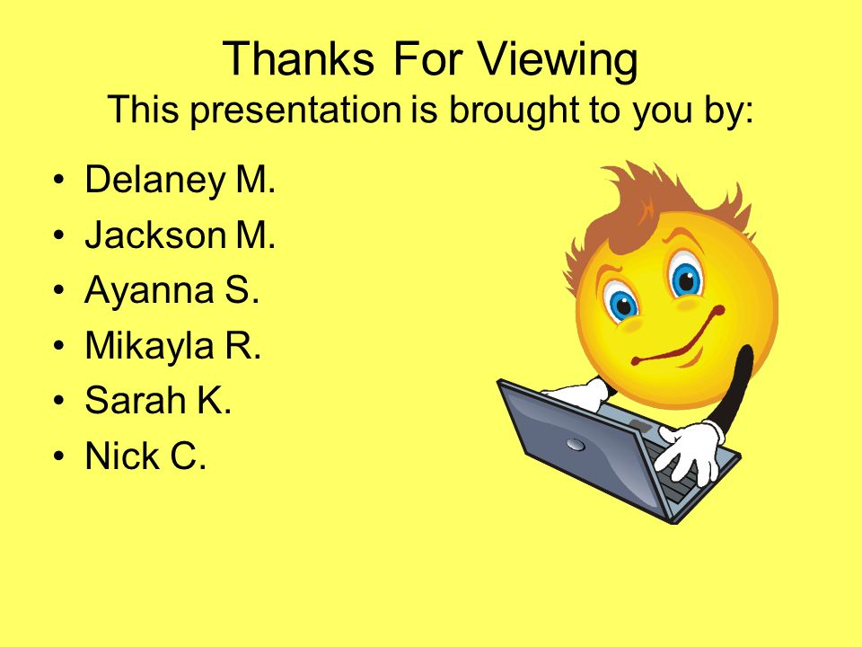 Thanks For Viewing This presentation is brought to you by: