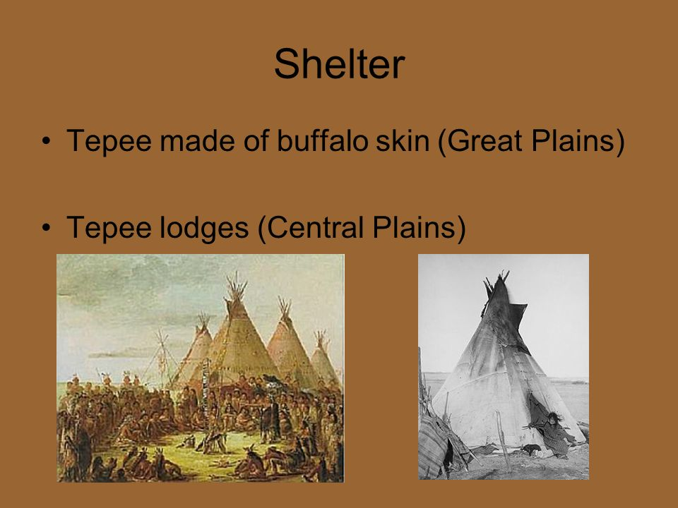 Shelter Tepee made of buffalo skin (Great Plains)