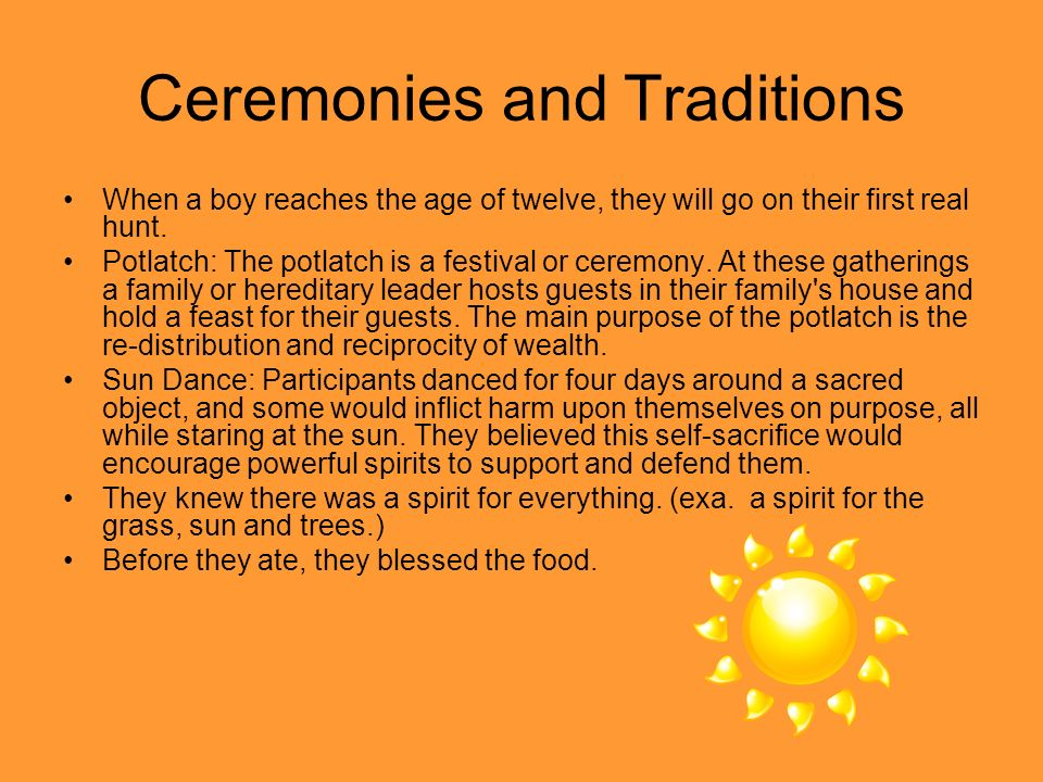 Ceremonies and Traditions