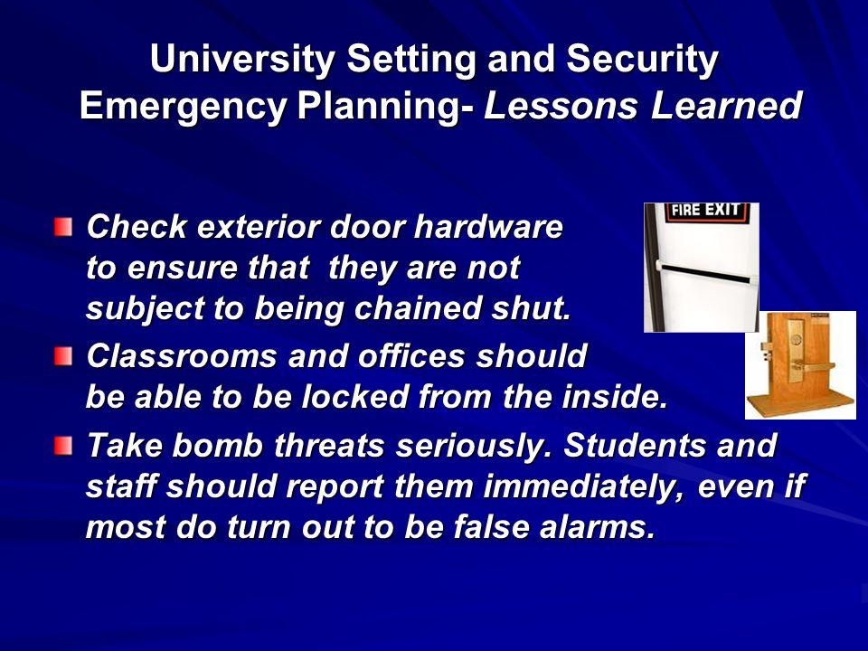 University Setting and Security Emergency Planning- Lessons Learned