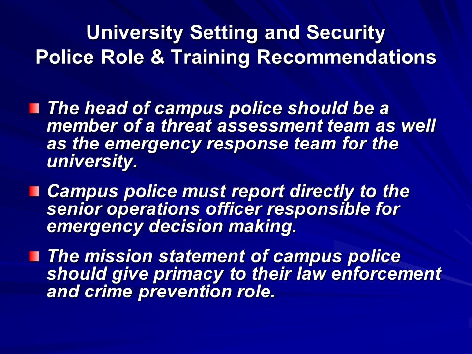 University Setting and Security Police Role & Training Recommendations