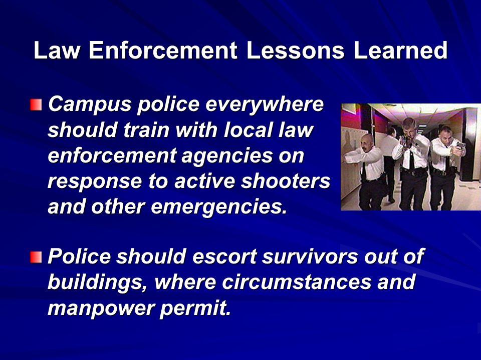 Law Enforcement Lessons Learned