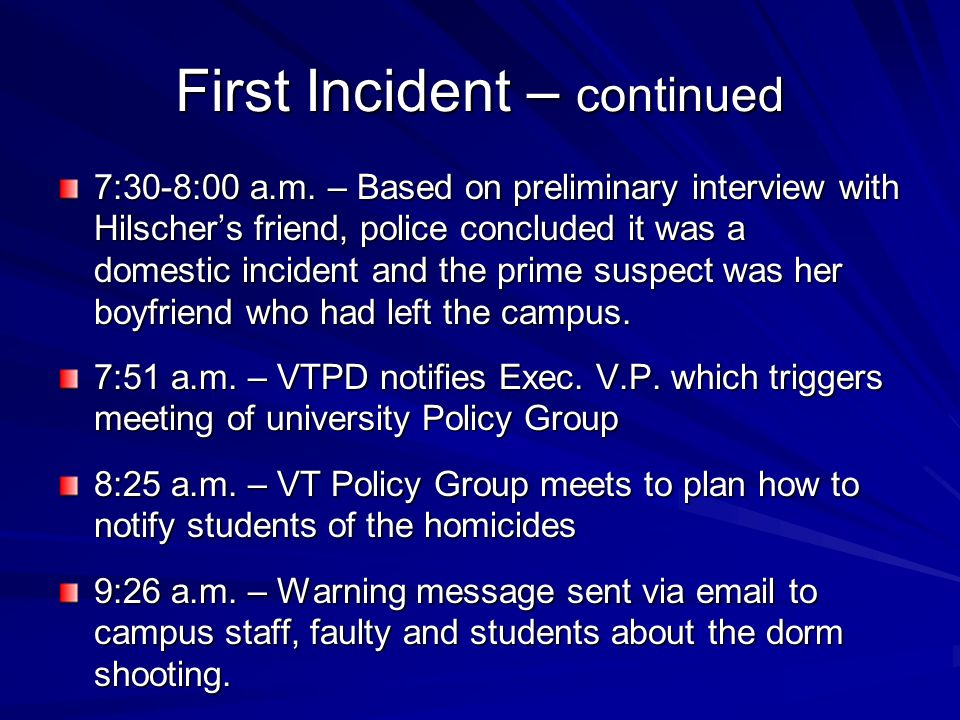 First Incident – continued