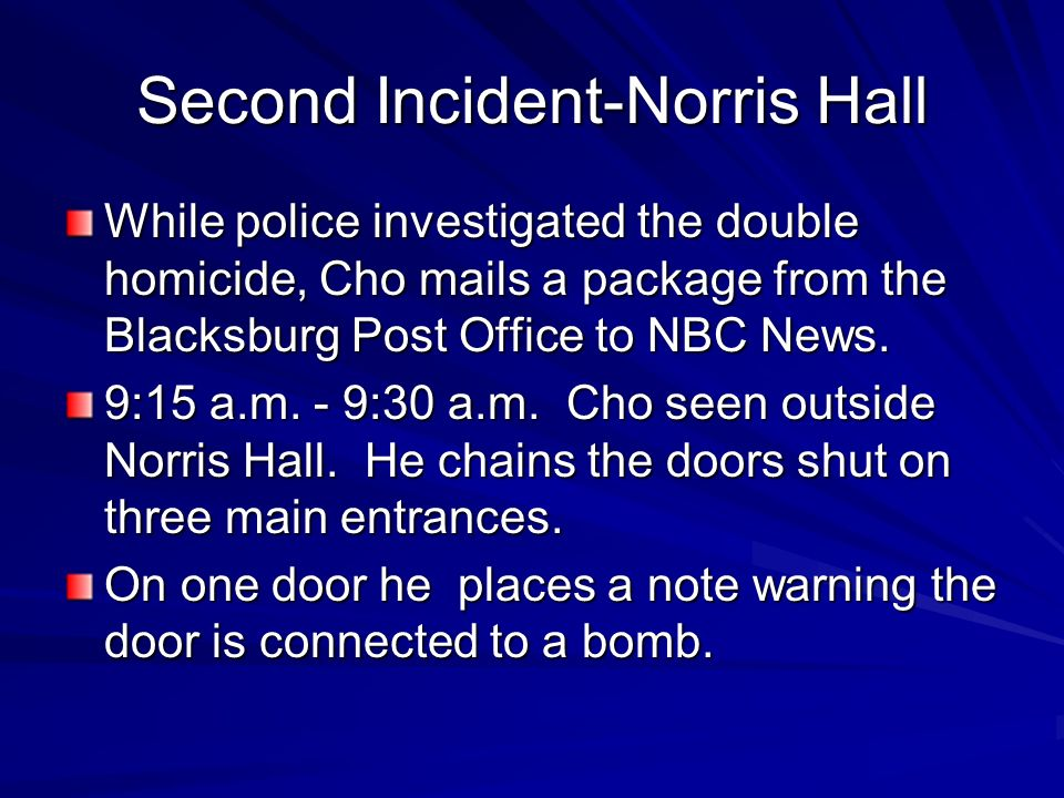 Second Incident-Norris Hall