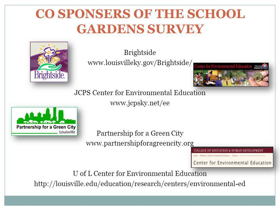 CO SPONSERS OF THE SCHOOL GARDENS SURVEY
