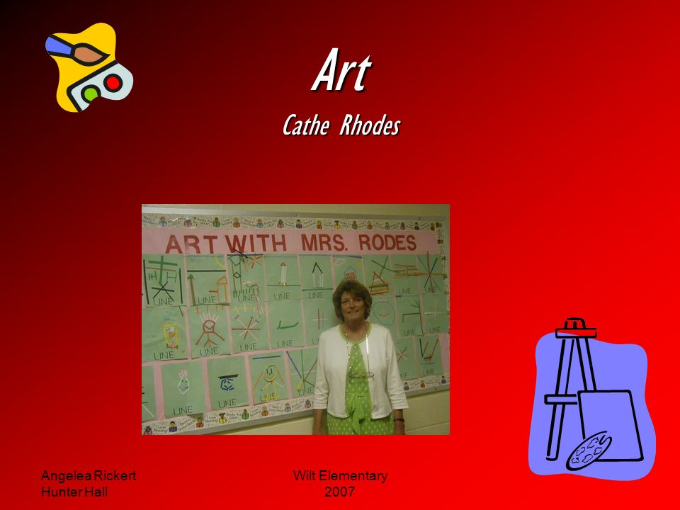 Art Cathe Rhodes Angelea Rickert Hunter Hall Wilt Elementary 2007