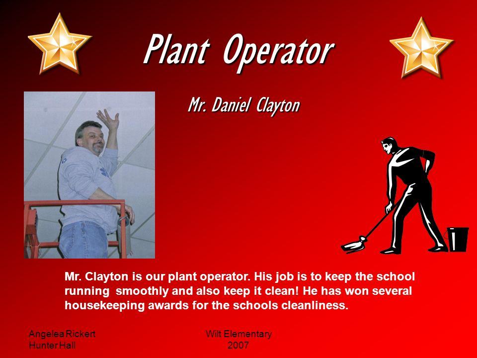 Plant Operator Mr. Daniel Clayton