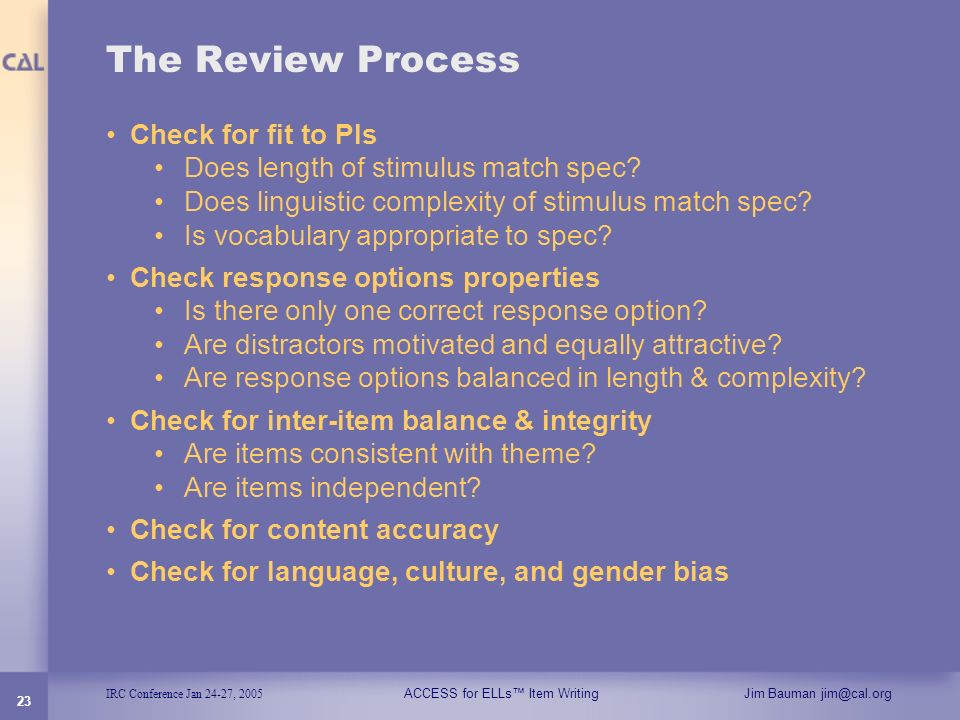 The Review Process Check for fit to PIs