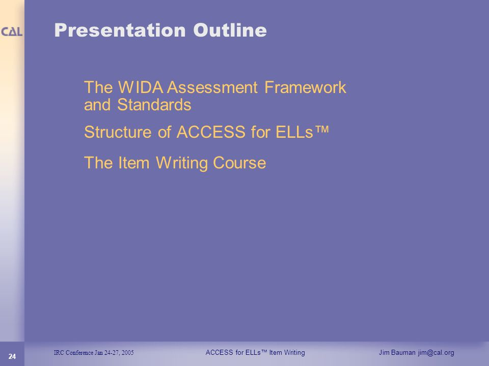 Presentation Outline The WIDA Assessment Framework and Standards