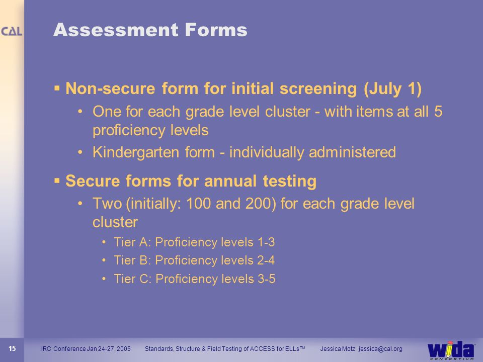 Assessment Forms Non-secure form for initial screening (July 1)
