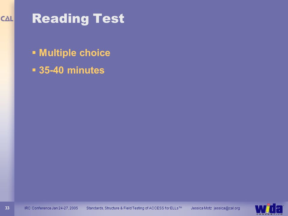 Reading Test Multiple choice 35-40 minutes 33