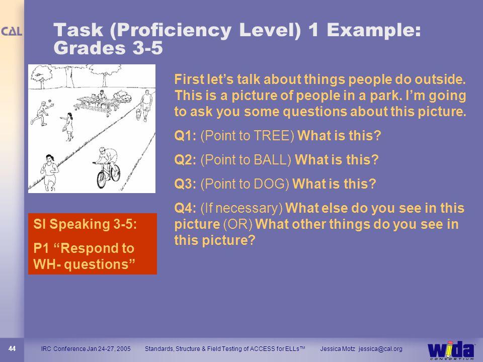 Task (Proficiency Level) 1 Example: Grades 3-5
