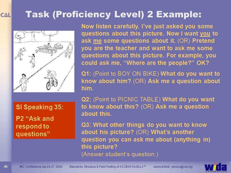 Task (Proficiency Level) 2 Example: