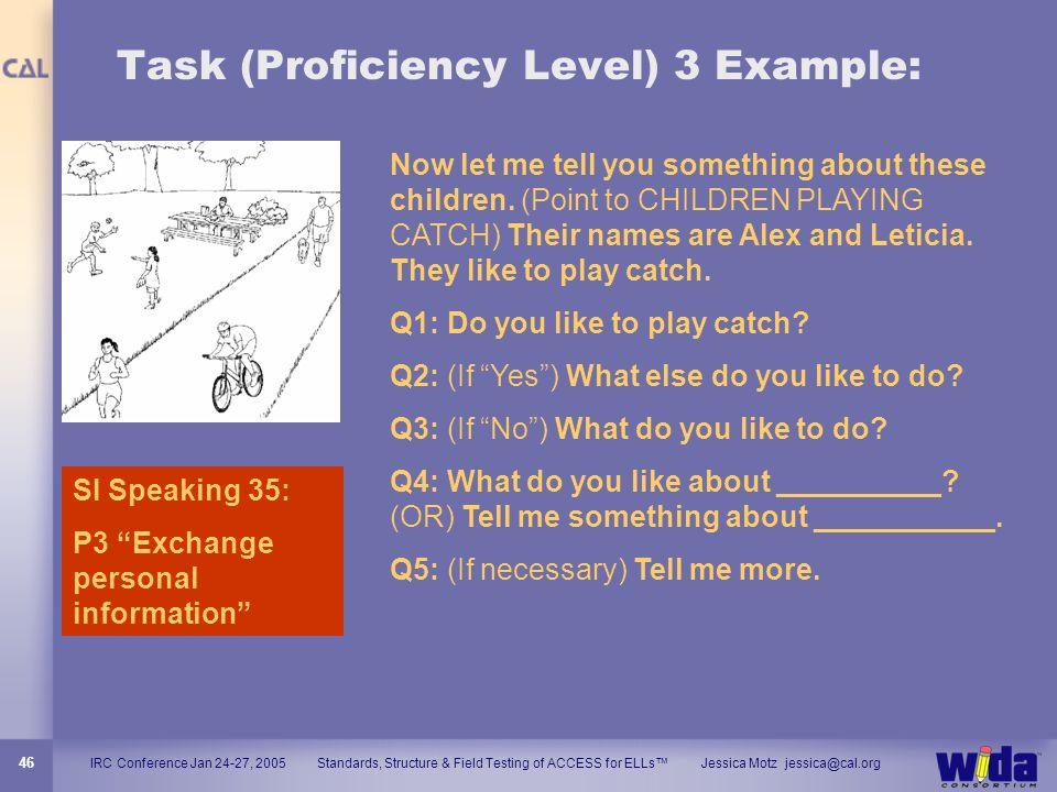 Task (Proficiency Level) 3 Example:
