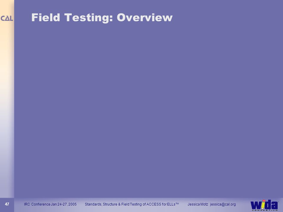 Field Testing: Overview