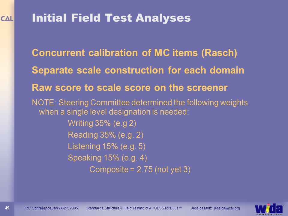 Initial Field Test Analyses