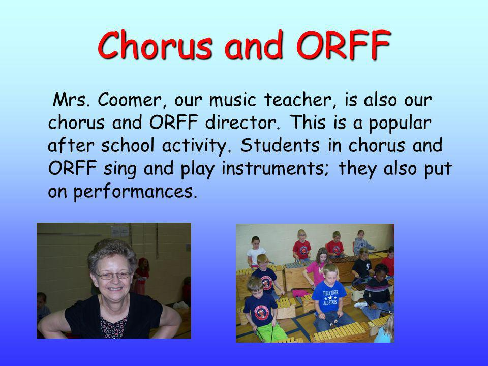 Chorus and ORFF