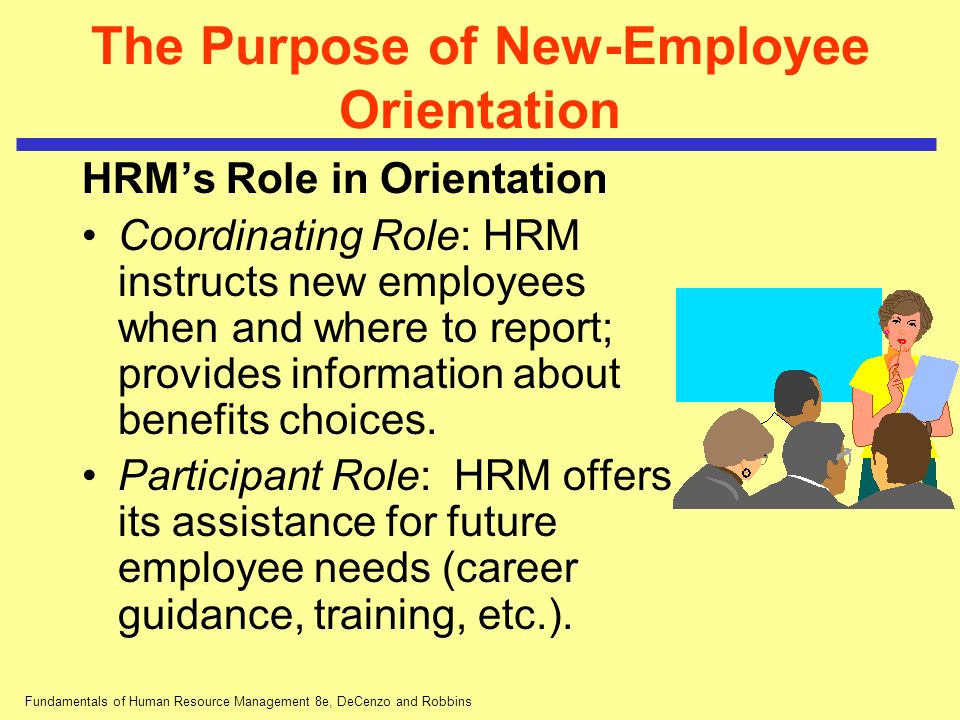 The Purpose of New-Employee Orientation