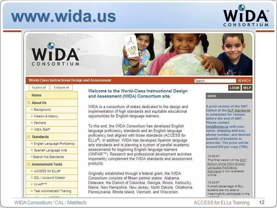 www.wida.us WIDA Consortium / CAL / Metritech
