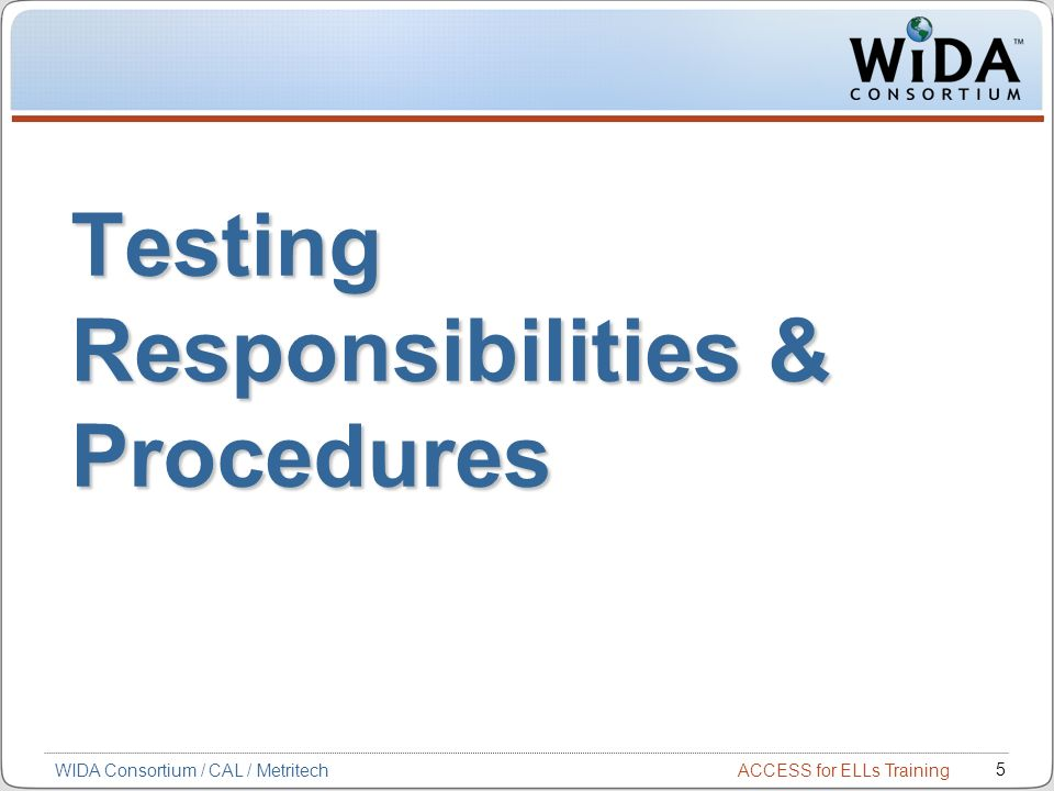 Testing Responsibilities & Procedures