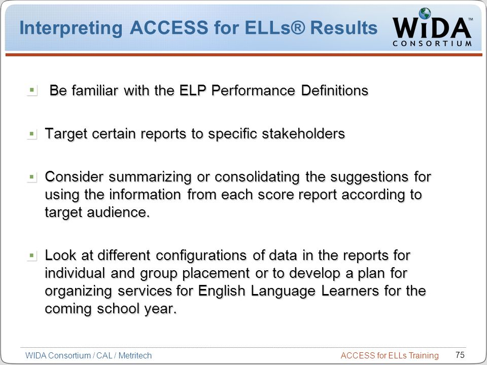 Interpreting ACCESS for ELLs® Results
