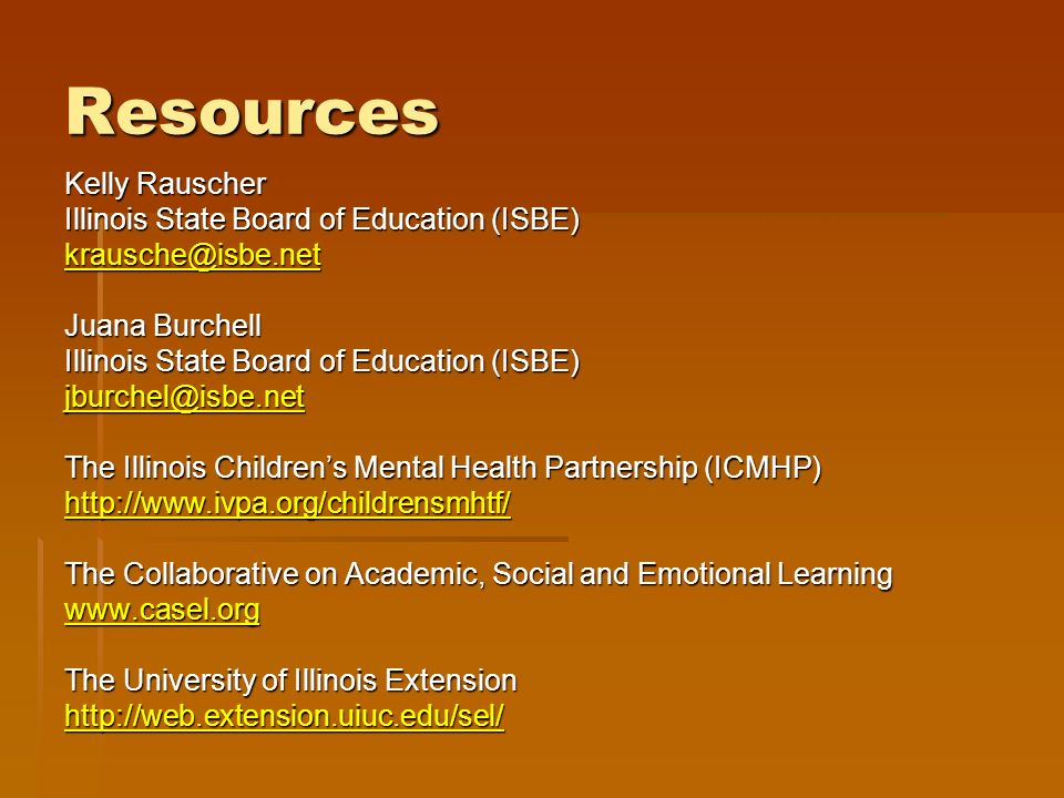 Resources Kelly Rauscher Illinois State Board of Education (ISBE)