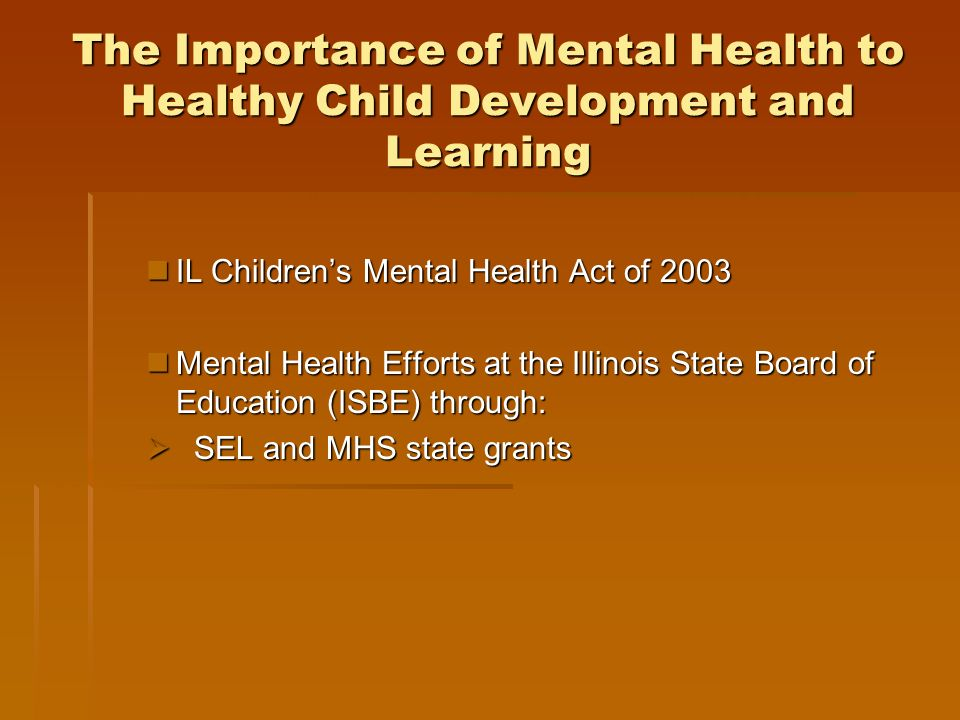 The Importance of Mental Health to Healthy Child Development and Learning