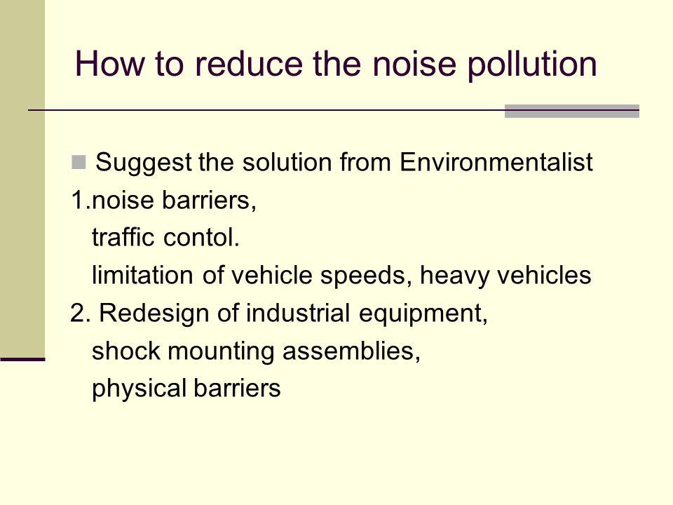 noise pollution role play ppt video online download. Black Bedroom Furniture Sets. Home Design Ideas