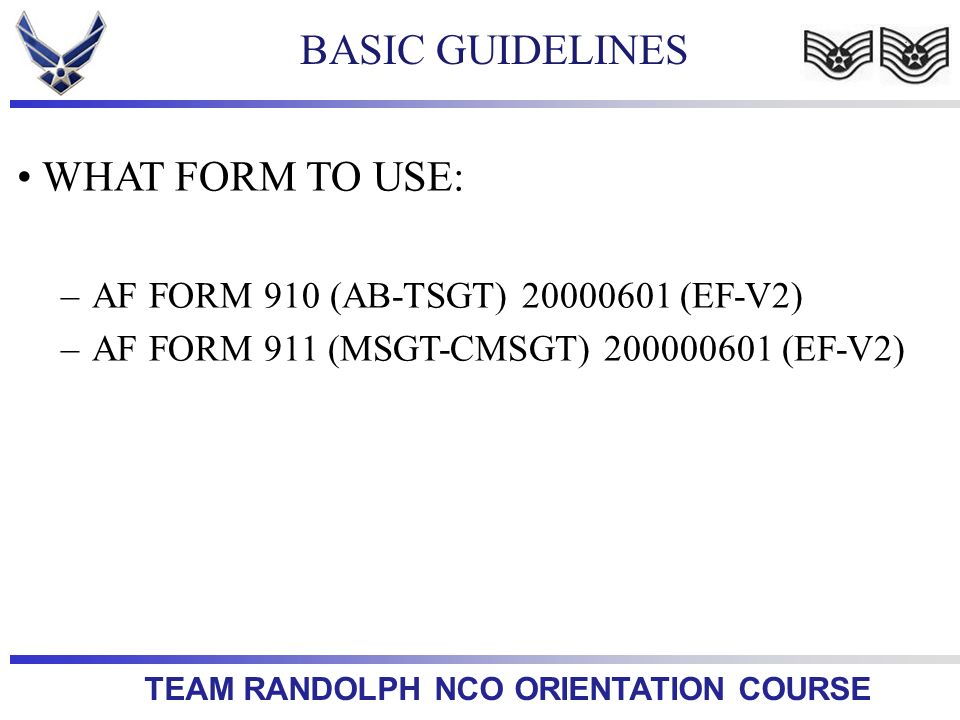 BASIC GUIDELINES WHAT FORM TO USE: