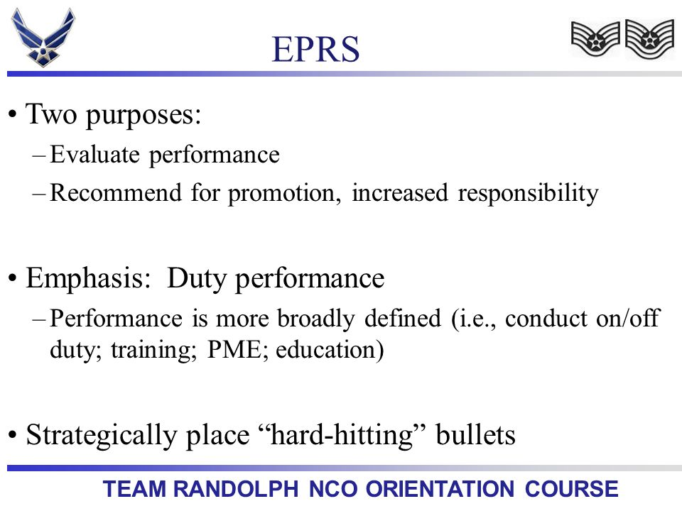 EPRS Two purposes: Emphasis: Duty performance