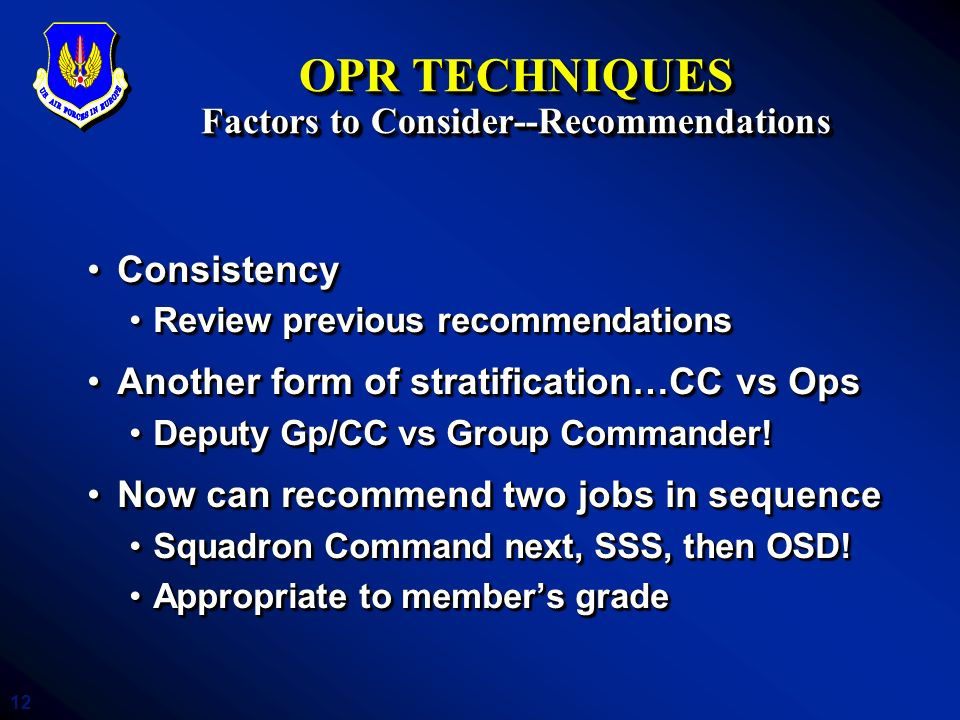 OPR TECHNIQUES Factors to Consider--Recommendations