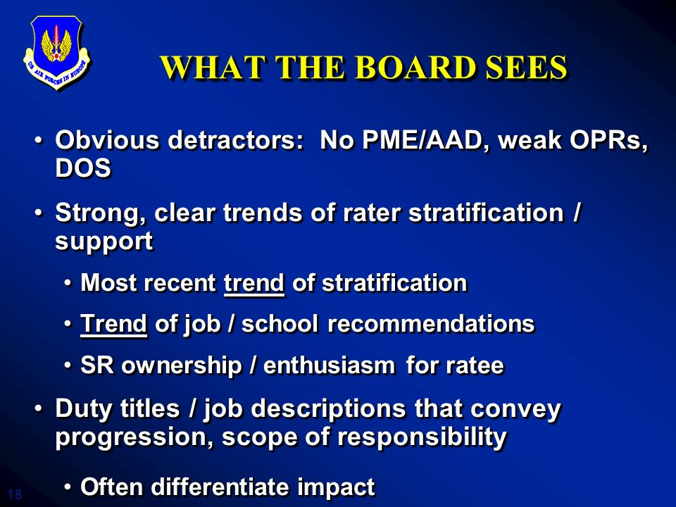 WHAT THE BOARD SEES Obvious detractors: No PME/AAD, weak OPRs, DOS
