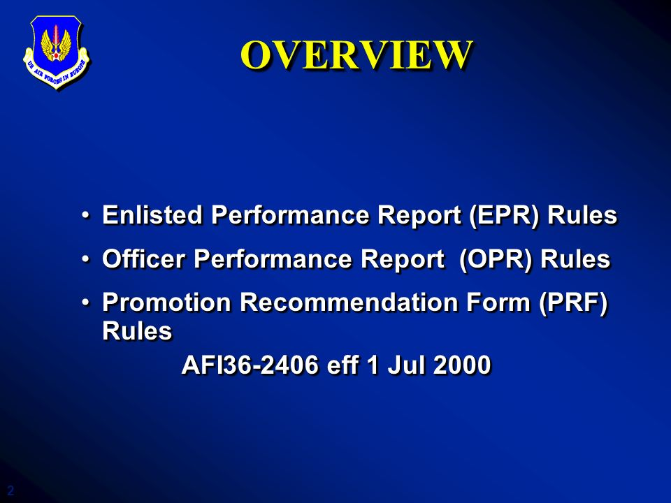 OVERVIEW Enlisted Performance Report (EPR) Rules