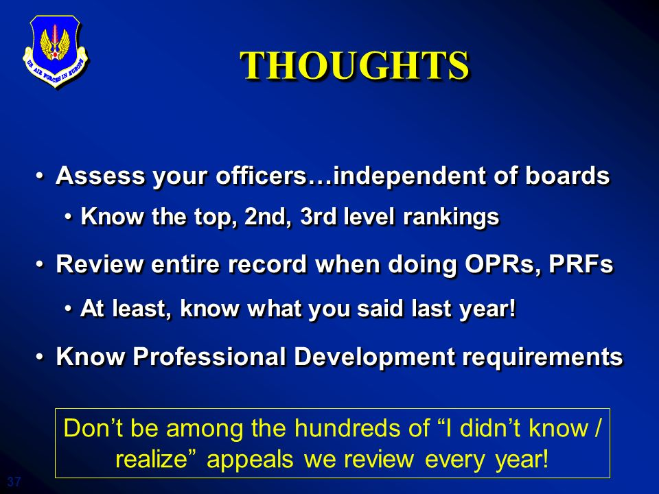 THOUGHTS Assess your officers…independent of boards