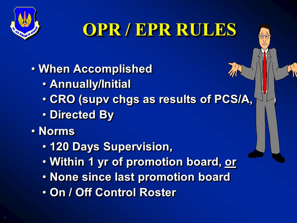 OPR / EPR RULES When Accomplished Annually/Initial