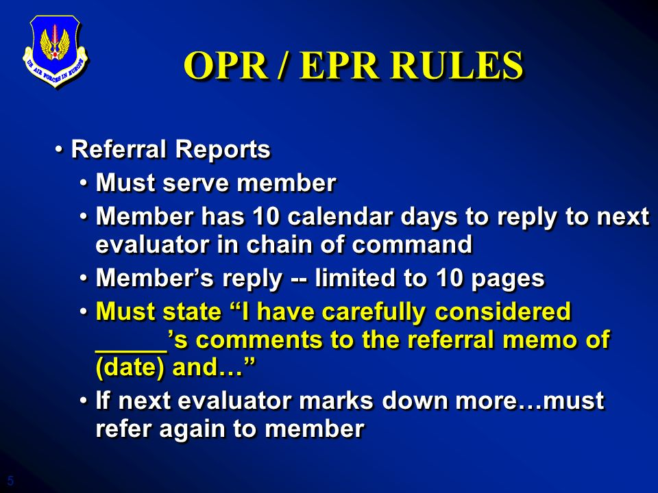 OPR / EPR RULES Referral Reports Must serve member