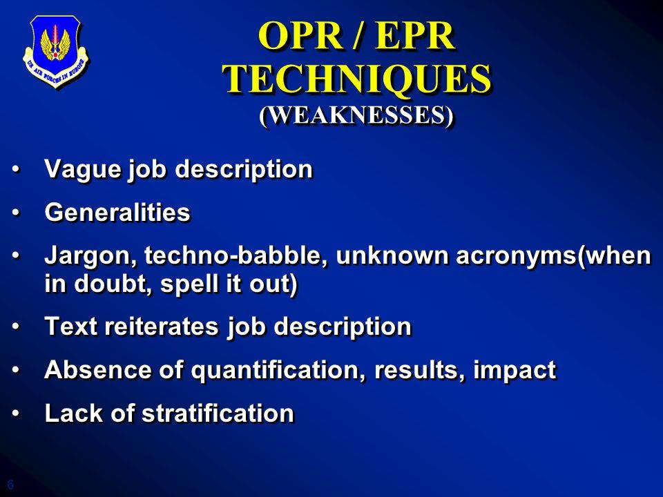 OPR / EPR TECHNIQUES (WEAKNESSES)