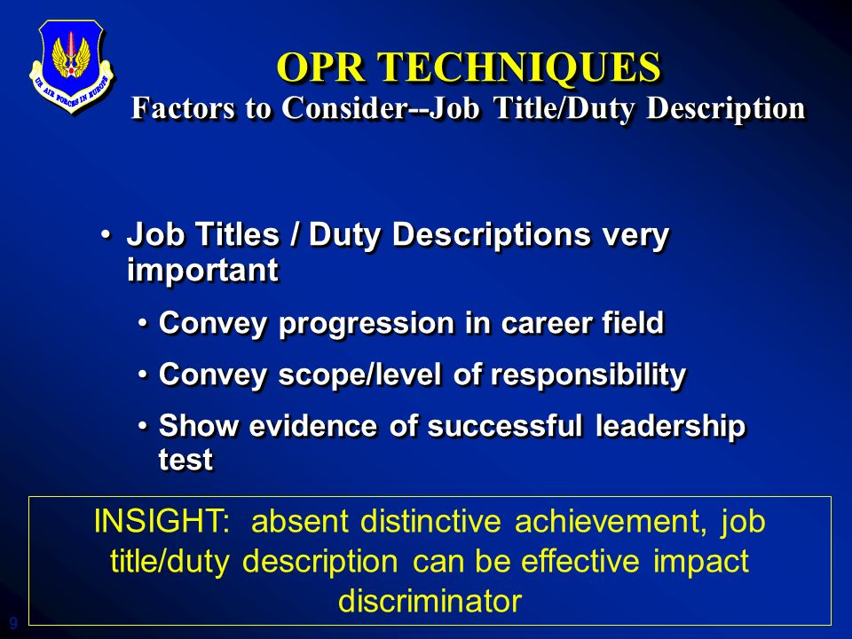 OPR TECHNIQUES Factors to Consider--Job Title/Duty Description